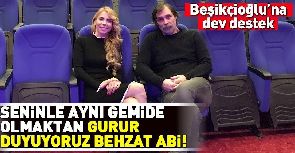 Beşikçioğlu'na dev destek: Seninle aynı gemide olmaktan gurur duyuyoruz Behzat Abi
