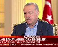 Başkan Erdoğan'dan Ekşi'deki provokasyona tepki