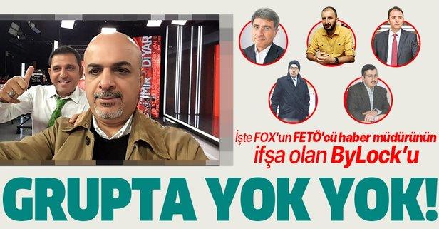 FOX'un FETÖ'cü haber müdürünün ByLock grubu deşifre oldu