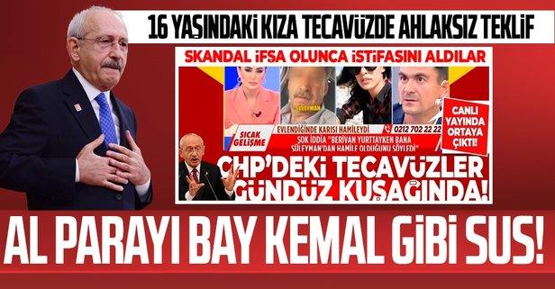 CHP'de yine bir tecavüz rezaleti!