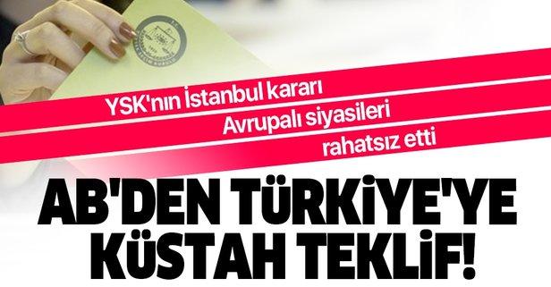 AB'den Türkiye'ye küstah teklif