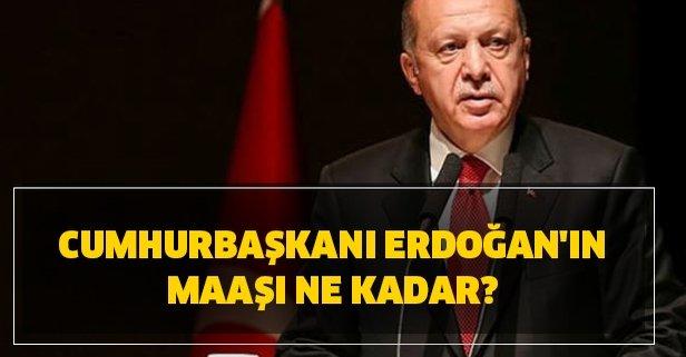 Cumhurbaşkanı Erdoğan'ın maaşı ne kadar? Kaç para bağışladı?