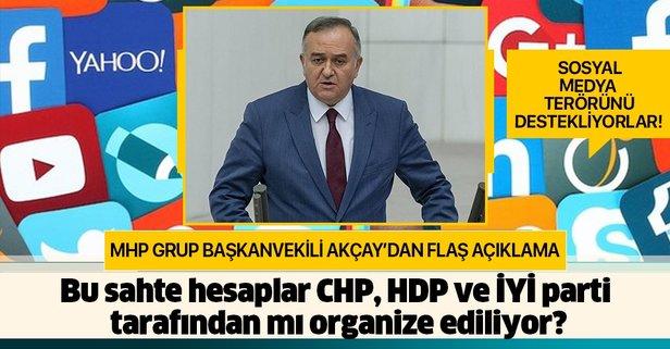CHP, HDP ve İYİ Parti sosyal medya terörünü destekliyor