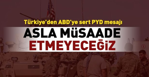 Türkiye'den ABD'ye flaş uyarı!