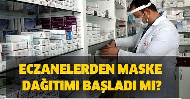 Son dakika.. Eczane maske dağıtımı ne zaman başlayacak? İstanbul, Ankara maske dağıtımı başladı mı?