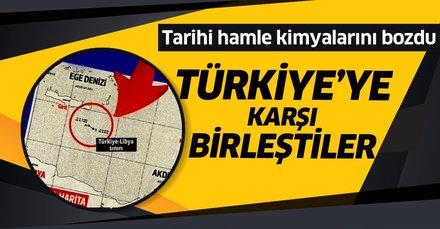 Türkiye'ye karşı küresel ittifak! Libya mutabakatı kimyalarını bozdu!