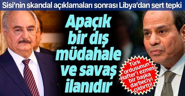 Libya'dan Sisi'nin skandal açıklamalarına sert tepki