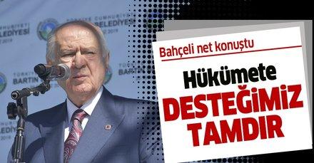 MHP Genel Başkanı Bahçeli: Hükümete desteğimiz tamdır