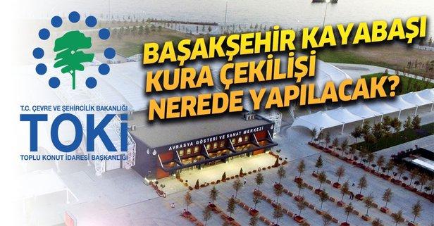 TOKİ İstanbul kura çekilişi nerede yapılacak?