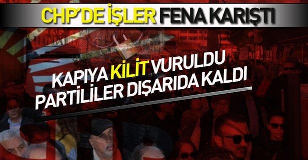 CHP binasına kilit vuruldu, partililer sokakta kaldı