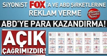 Açık çağrımızdır! Siyonist FOX'a ve ABD şirketlerine reklam vermeyi durdurun...