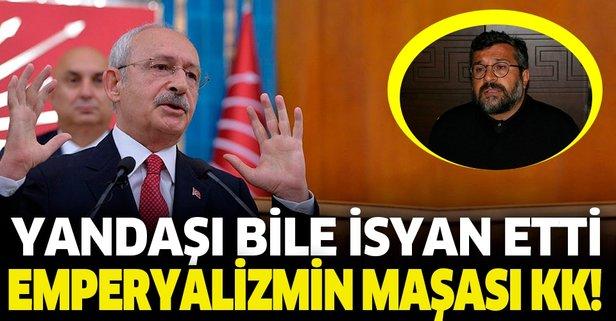 Kılıçdaroğlu yandaşını bile isyan ettirdi