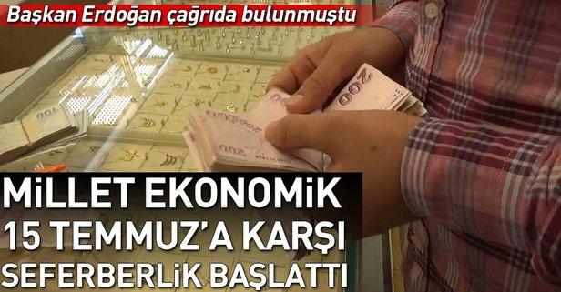 Başkan Erdoğanın döviz ve altın çağrısına vatandaştan tam destek