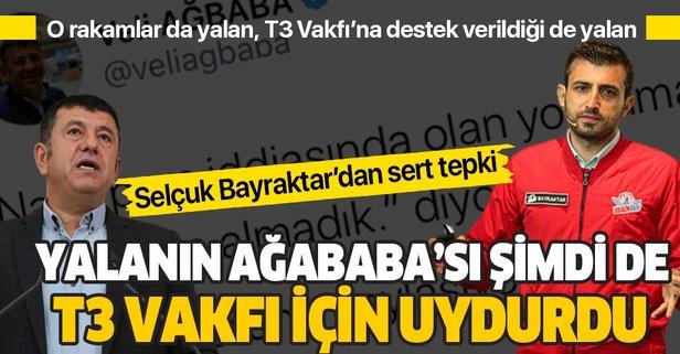 Veli Ağbaba'dan T3 Vakfı hakkında yeni yalan!
