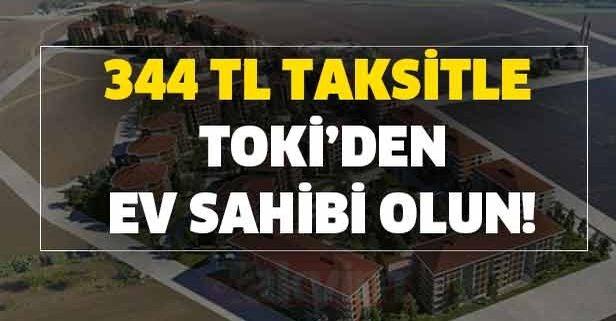 341 TL taksitle TOKİ'den ev sahibi olun!