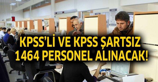 KPSS'li ve KPSS'siz 1464 personel alımı yapılacak!