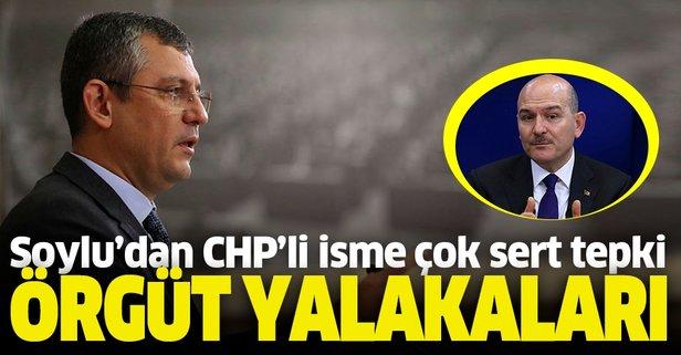 Bakan Soylu'dan CHP'li Özel'e çok sert tepki