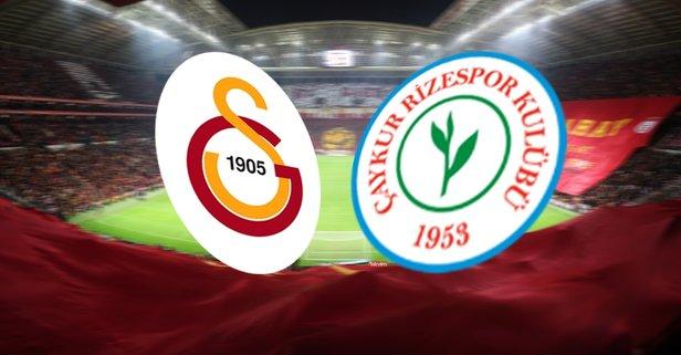 Galatasaray - Rizespor maçı saat kaçta?
