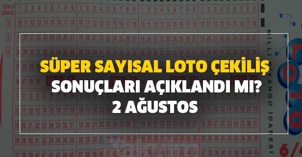 2 Ağustos Süper Sayısal Loto çekiliş sonuçları açıklandı mı?
