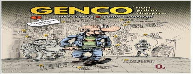 Genco'nun yalan dünyası