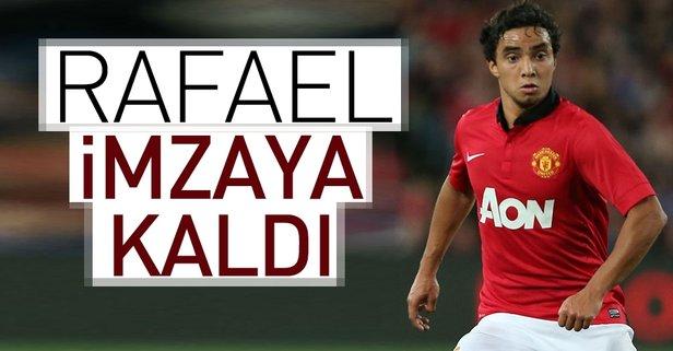 Rafael imzaya kaldı