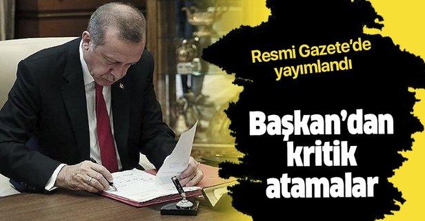 Resmi Gazete'de yayımlandı! Başkan'dan kritik atamalar
