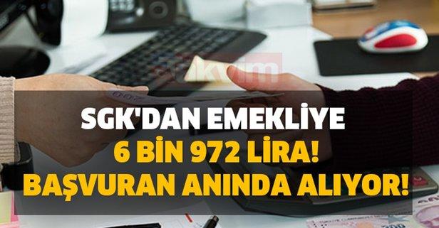 SGK'dan emekliye 6 bin 972 lira! Başvuran alıyor