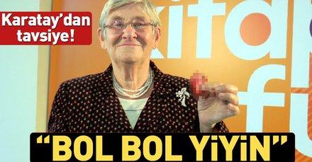 Canan Karatay: Keseniz müsaitse bol bol pastırma yiyin