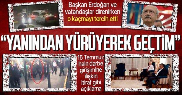 Kılıçdaroğlu: Ben Zırhlı aracın yanından yürüyerek geçtim