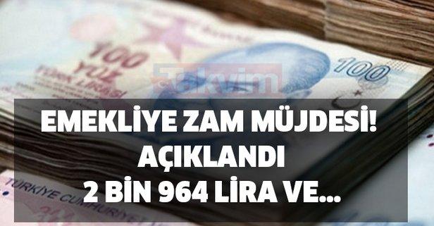 Emekliye zam müjdesi! Açıklandı, 2 bin 964 lira ve…