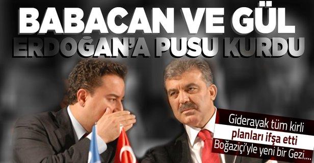 Gül ve Babacan'ın Erdoğan'a kurduğu pusu anlatıldı