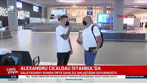Galatasaray'ın yeni transferi Alexandru Cicaldau İstanbul'da