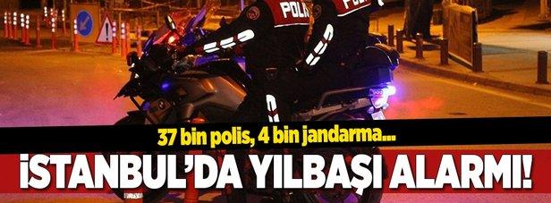 İstanbulda yılbaşı alarmı! Tam 37 bin polis 4 bin jandarma...
