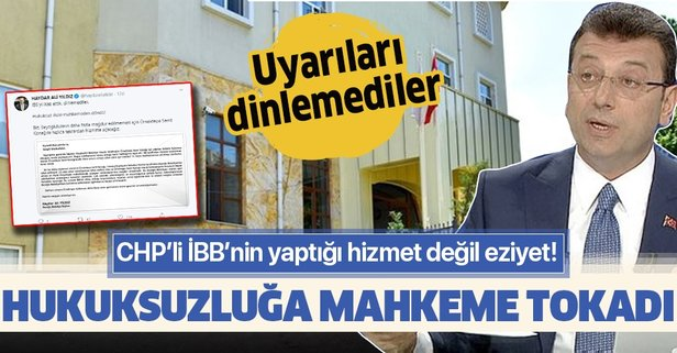 CHP'li İBB'nin hukuksuzluğuna mahkeme tokadı!