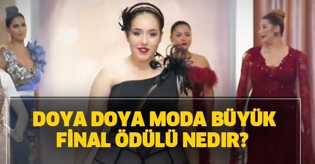 Doya Doya Moda büyük final ödülü nedir?