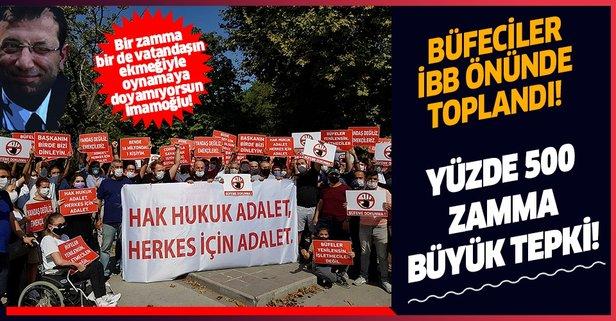 Büfecilerden İBB'ye kira zammı protestosu!