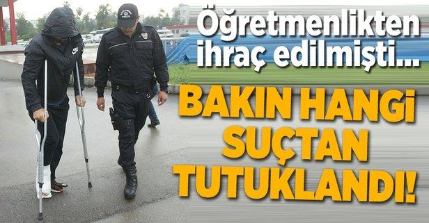 354 yıl hapsi istenen eski öğretmen, Son Alo operasyonunda tutuklandı