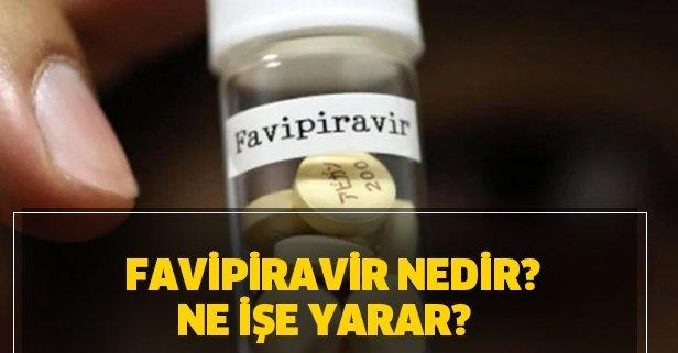 Koronavirüs ilacı Favipiravir Türkiye'de var mı? Favipiravir nedir? Ne işe yarar?