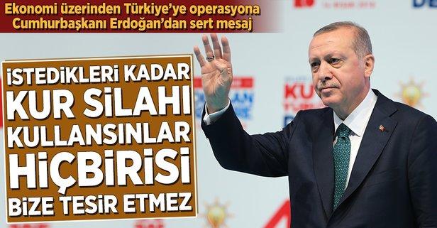 Erdoğan'dan sert kur mesajı