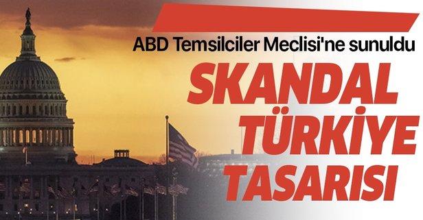 Skandal Türkiye tasarısı!