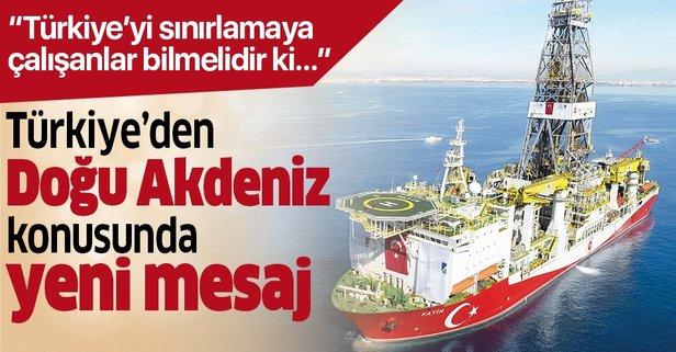Türkiye'den Doğu Akdeniz için yeni mesaj