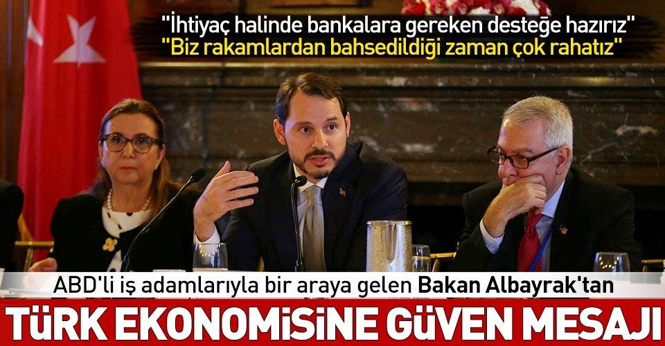 Bakan Albayrak Türk ekonomisine güven mesajı verdi
