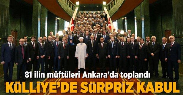 Erdoğandan il müftüleri ile sürpriz görüşme