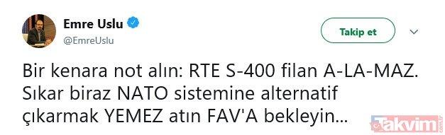 Türkiye'nin net duruşu S-400 alamaz diyen FETÖ'cüleri bozguna uğrattı! FETÖ'cü Emre Uslu sosyal medyada alay konusu oldu