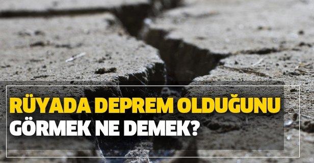 Rüyada deprem olduğunu görmek ne demek?