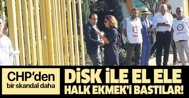 Bir skandal daha! CHP ile DİSK el ele İstanbul Halk Ekmek'i bastılar!