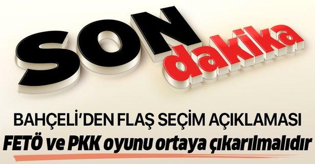 Bahçeli'den flaş İstanbul açıklaması