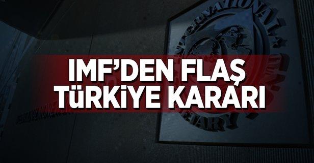 IMF'den flaş Türkiye kararı