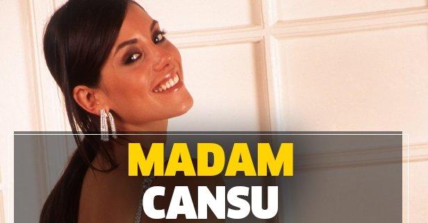 Madam Cansu!