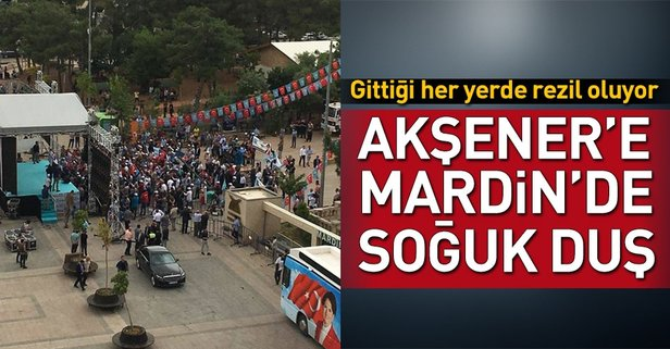 Akşener'e Mardin'de soğuk duş!
